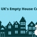 The UK's Empty House Crisis